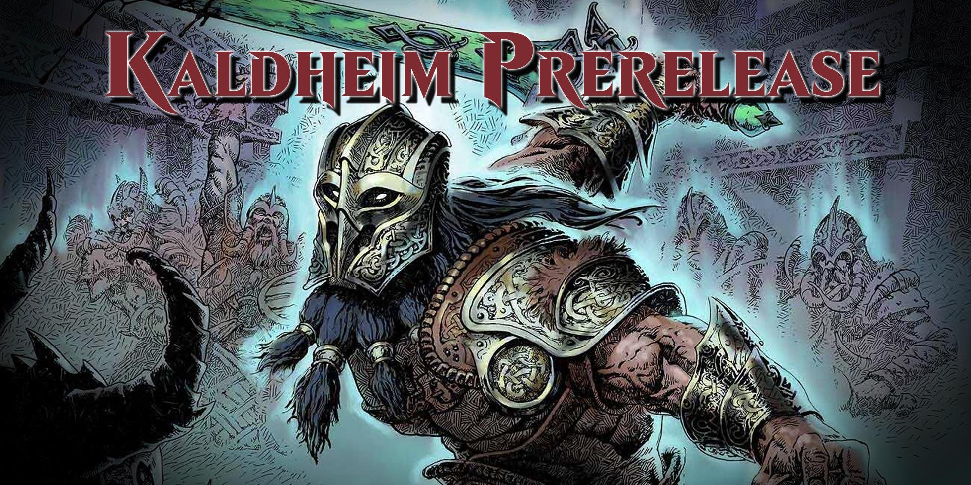 Kaldheim Prerelease